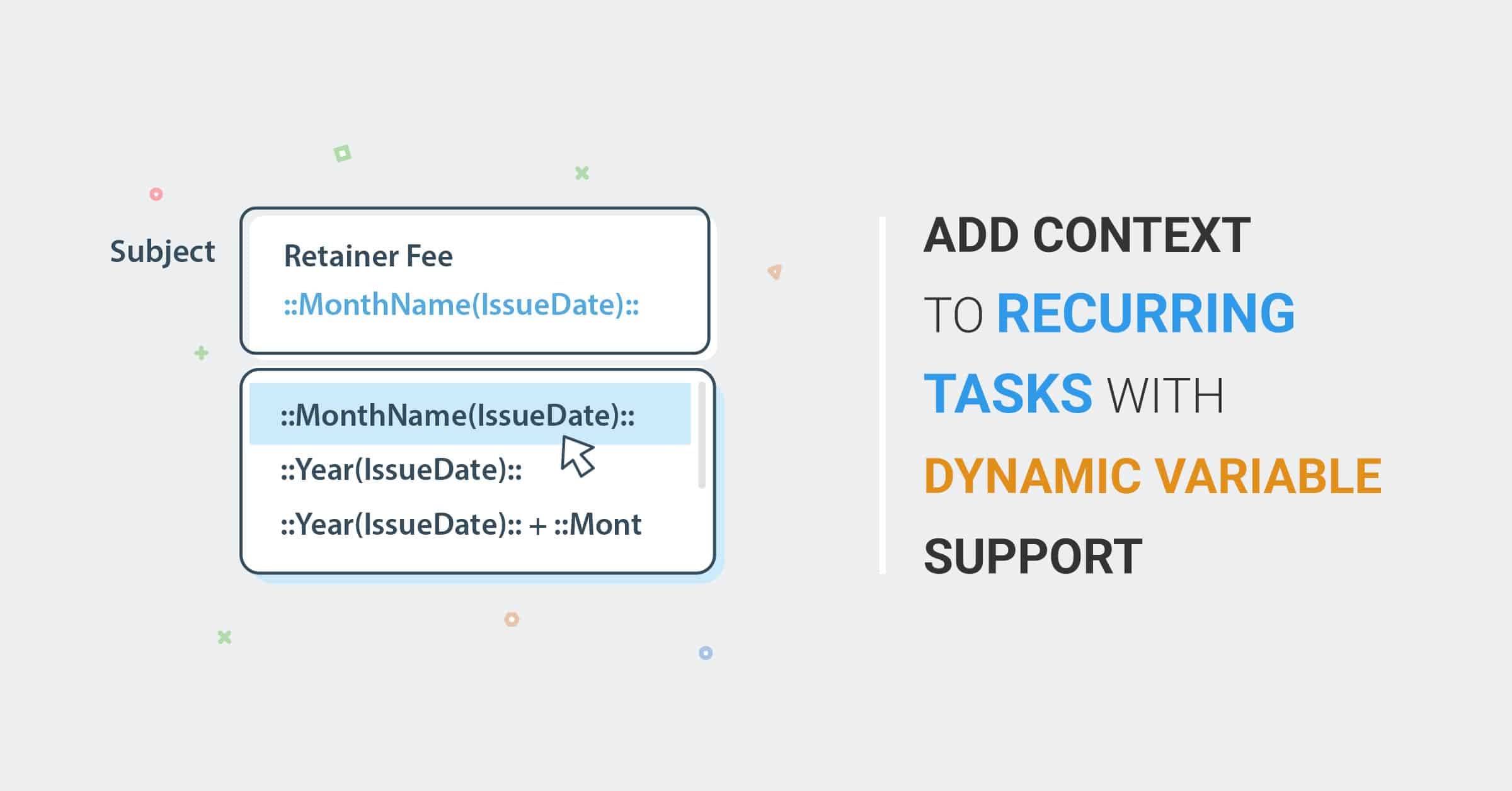 Add context to recurring tasks with dynamic variable support